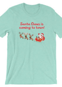 Santa Claus is Coming to Town Unisex T-Shirt