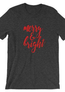 Merry & Bright Unisex T-Shirt