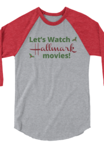 Hallmark Movies 3/4 sleeve raglan shirt